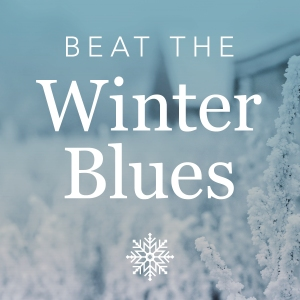 Blog_BeatWinterBlues